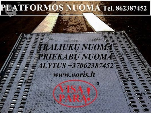 PLATFORMOS NUOMA ! PLATFORMOS MATMENYS: ILGIS 4.50m PLOTIS 2.10m