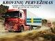 Skubių krovinių/siuntų gabenimas transportu į/iš Švedijos /