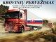 Skubių krovinių/siuntų gabenimas transportu į/iš Slovakijos/